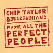 Chip Taylor & The New Ukrainians Music